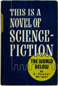 Books:Science Fiction & Fantasy, S[ydney] Fowler Wright. SIGNED/LIMITED. The World Below. Chicago: Shasta Publishers, [1949]. ...