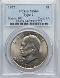 Eisenhower Dollars, 1972 $1 Type Two MS64 PCGS. PCGS Population (533/79). Numismedia Wsl. Price for problem free NGC/PCGS c...