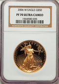 Modern Bullion Coins, 2006-W G$50 One-Ounce Gold Eagle PR70 Ultra Cameo NGC. NGC Census: (2098). PCGS Population (0). Numismedia Wsl. Price for ...