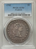 1795 $1 Flowing Hair, Three Leaves AU53 PCGS. PCGS Population (30/114). NGC Census: (22/138). Mintage: 160,295. Numismed...