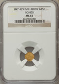California Fractional Gold , 1863 25C Liberty Round 25 Cents, BG-820, R.5, MS61 NGC. NGC Census:(2/7). PCGS Population (1/14). ...