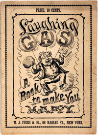 [Cartoons, Humor]. Laughing Gas. A Book to Make You Happy. New York: M.J. Ivers & Co., [n.d., C