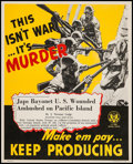 "Movie Posters:War, World War II Propaganda (U.S. Government Printing Office, 1943).Poster (16.5"" X 21"") ""This Isn't War...It's Murder."" War.. ..."