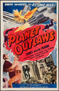 """Movie Posters:Science Fiction, Planet Outlaws (Goodwill Production, R-1953). One Sheet (27"""" X41""""). Science Fiction. Original Title: Buck Rogers.. ..."""
