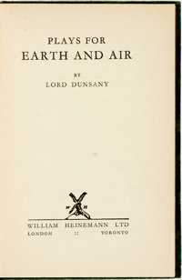 [Featured Lot]. Lord Dunsany (Edward Plunkett). Plays for Earth and Air. London: William Heinem