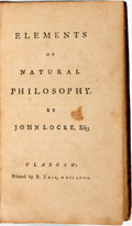 Books:Science & Technology, John Locke. Elements of Natural Philosophy. Glasgow: Printed by R. Urie, 1758....