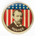 """Political:Pinback Buttons (1896-present), Charles Evans Hughes: 1 1/4"""" Tin Lithograph with Pin,..."""