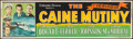 "Movie Posters:War, The Caine Mutiny (Columbia, 1954). Banner (24"" X 82""). War.. ..."