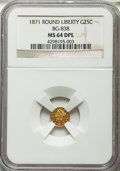 California Fractional Gold , 1871 25C Liberty Round 25 Cents, BG-838, R.2, MS64 Deep MirrorProoflike NGC. NGC Census: (3/0). ...