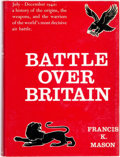 Books:World History, [Aviation, World War II]. Francis K. Mason. Battle Over Britain. Garden City: Doubleday & Company, [1969]....