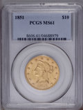 Liberty Eagles: , 1851 $10 MS61 PCGS. PCGS Population (5/4). NGC Census: (7/9). Mintage: 176,328. Numismedia Wsl. Price: $7,000. (#8606)...