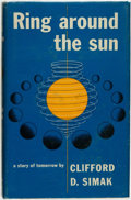 Books:Science Fiction & Fantasy, Clifford D[onald] Simak. Ring Around the Sun. New York: Simon and Schuster, 1953. ...
