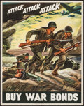 "Movie Posters:War, World War II Propaganda (U.S. Government Printing Office, 1942).War Bonds Poster (22"" X 28"") ""Attack Attack Attack."" War.. ..."