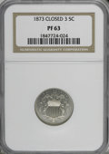 Proof Shield Nickels: , 1873 5C Closed 3 PR63 NGC. NGC Census: (40/230). PCGS Population (68/300). Mintage: 1,100. Numismedia Wsl. Price for NGC/PC...