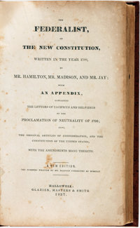 [Alexander Hamilton, James Madison, and John Jay]. The Federalist, on The New Constitution... H