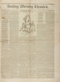 Books:Periodicals, [Newspapers]. First Issue of the Sunday Morning Chronicle, Vol. I, No. 1. September 26, 1841. Boston: E.P. Willi...
