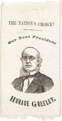 Horace Greeley: Simply the Finest Single-Portrait Ribbon Known for this Important 1872 Democratic Candidate