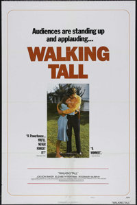 "Walking Tall (Cinerama Releasing, 1973). One Sheet (27"" X 41""). Style C. Starring Joe Don Baker, ""Walking..."