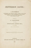 Books:Americana & American History, [Civil War]. Jefferson Davis: A Statement Concerning the ImputedSpecial Causes of his Long Imprisonment by the Governme...