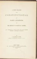 Books:Americana & American History, [Americana]. J. Madison Cutts. A Brief Treatise UponConstitutional and Party Questions, and The History of PoliticalPa...