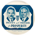 "Political:Pinback Buttons (1896-present), Dewey & Bricker: An Extremely Rare 6"" Jugate Button...."