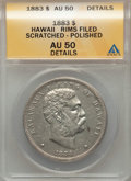 Coins of Hawaii , 1883 $1 Hawaii Dollar -- Polished, Rim Filed, Scratched -- ANACS.AU50 Details. NGC Census: (30/189). PCGS Population (67/2...