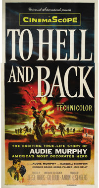 """To Hell and Back (Universal, 1955). Three Sheet (41"""" X 81""""). Audie Murphy delivers his most acclaimed performa..."""