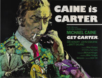 "Get Carter (MGM, 1971). British Quad (40"" X 30""). Writer-Director Mike Hodges wanted violence with reality, wh..."