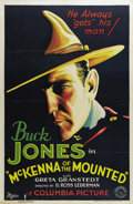"Movie Posters:Western, McKenna of the Mounted (Columbia, 1932). One Sheet (27"" X 41"").Buck Jones stars in this action picture about a disgraced Ro..."