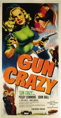 "Gun Crazy (United Artists, 1949). Three Sheet (41"" X 81""). John Dall and Peggy Cummins portray two crazy kids..."