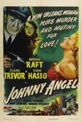 "Movie Posters:Crime, Johnny Angel (RKO, 1945). One Sheet (27"" X 41""). George Raft is Johnny Angel, the heir to a shipping company out to learn wh..."