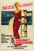 "Movie Posters:Film Noir, 5 Against the House (Columbia, 1955). One Sheet (27"" X 41""). Kim Novak makes her starring debut in this film noir story ..."