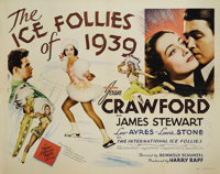 """The Ice Follies of 1939 (MGM, 1939). Half Sheet (22"""" X 28""""). Joan Crawford and James Stewart star in this hear..."""