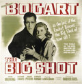 "Movie Posters:Crime, The Big Shot (Warner Brothers, 1942). Six Sheet (81"" X 81"").Humphrey Bogart's last time playing a gangster was this film-no..."