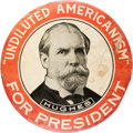 Political:Pinback Buttons (1896-present), Charles Evans Hughes: Undiluted Americanism Button....