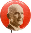 Political:Pinback Buttons (1896-present), Eugene V. Debs: Early Convict Pin....