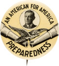 Political:Pinback Buttons (1896-present), Woodrow Wilson: Great Preparedness Button....