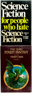 Books:Science Fiction & Fantasy, Terry Carr, editor. Pair of INSCRIBED Titles. Includes: Science Fiction for People Who Hate Science Fiction. ... (Total: 2 Items)