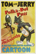 "Polka-Dot Puss (MGM, 1948). One Sheet (27"" X 41""). Looks like Jerry the Mouse has Tom fooled into thinking he..."