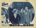 "Movie Posters:Comedy, Watch the Birdie (Warner Brothers, 1935). Lobby Card (11"" X 14"").This beautiful lobby card features a very young Bob Hope a..."