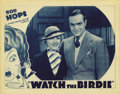 "Movie Posters:Comedy, Watch the Birdie (Warner Brothers, 1935). Lobby Card (11"" X 14""). Bob Hope and Nell O'Day star in this Vitaphone short. Asid..."