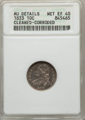 Bust Dimes: , 1833 10C -- Cleaned, Corroded -- ANACS. AU Details, Net XF40. NGCCensus: (17/252). PCGS Population (40/310). Mintage: 485,...
