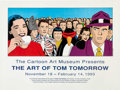 Memorabilia:Poster, Tom Tomorrow - The Art of Tom Tomorrow and The Cartoon Art MuseumPoster Group of 2 (1992-93).... (Total: 2 Items)