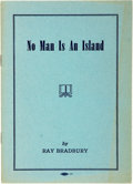 Books:Science Fiction & Fantasy, Ray Bradbury. INSCRIBED. No Man is an Island. [Los Angeles:National Women's Committee of Brandeis University, 1952]...