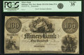Obsoletes By State:Iowa, Dubuque, Wisconsin Ter. - Miners Bank $100 Oakes 57-6, WI-125 G10. Remainder. PCGS Very Fine 35.. ...