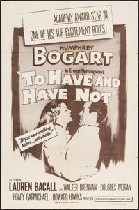 "To Have and Have Not (Dominant Pictures, R-1956). One Sheet (27"" X 41""). Romance"