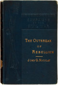 Books:Americana & American History, [Civil War]. John G. Nicolay. The Outbreak of Rebellion. NewYork: Charles Scribner's Sons, 1882....