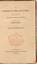 Books:Religion & Theology, Charles Maitland. The Church in the Catacombs: A Description of the Primitive Church of Rome, Illustrated by its Sepulch...
