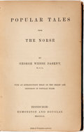 Books:Literature Pre-1900, George Webbe Dasent. Popular Tales from the Norse.Edinburgh: Edmonston and Douglas, 1859....