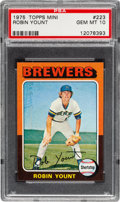 Baseball Cards:Singles (1970-Now), 1975 Topps Mini Robin Yount #223 Rookie PSA Gem Mint 10....